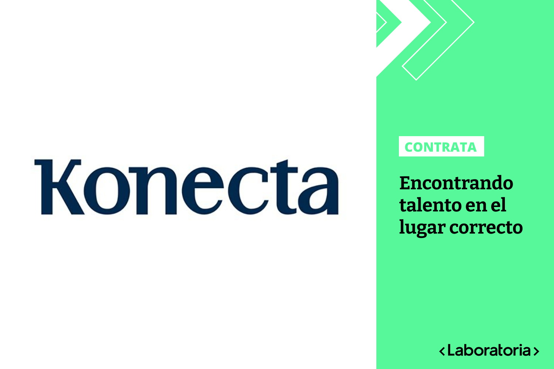 La empresa Konecta ha participado en los Talent Fest de Laboratoria y encontró el talento que necesitaba en el lugar correcto