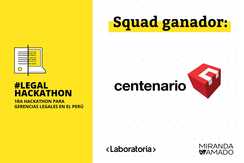 Centenario, squad ganador de la Legal Hackathon 2020