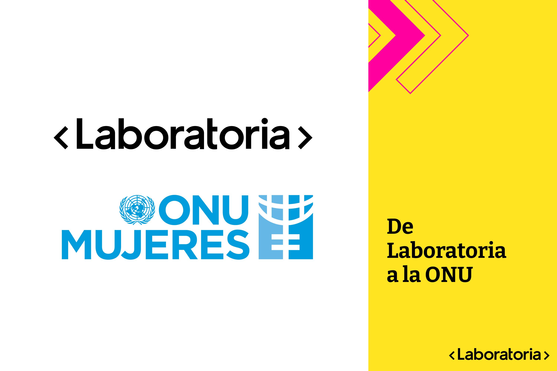 laboratoria_onu_mujeres